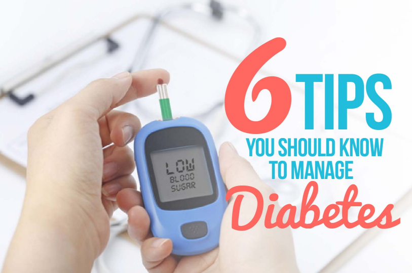 6 Essential Tips You Should Know To Manage Diabetes